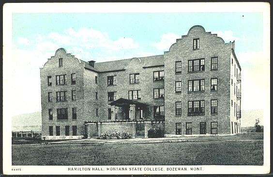 Hamilton Hall Montana State College, Bozeman Mont.