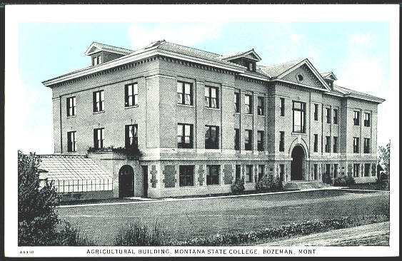 Agricultural Building, Montana State College, Bozeman, Mont.