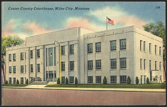 Custer County Courthouse, Miles, City, Montana