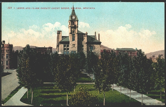 Lewis and Clark County Court House, Helena, Montana