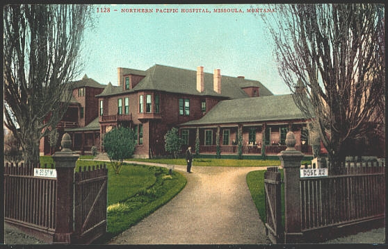Northern Pacific Hospital, Missoula, Montana